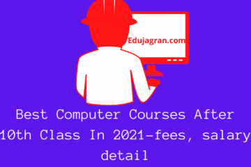 Best Computer Courses After 10th Class In 2021-fees, salary detail