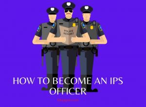 How to become an ips officer