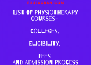 List-Of-Physiotherapy-Courses-Colleges-Eligibility-Fees-And-Admission-Process.png