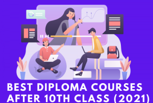 List of diploma courses after 10th class